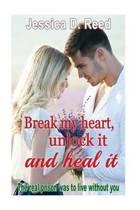 Break My Heart, Unlock It and Heal It Books2