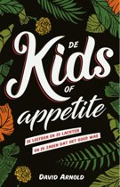 The kids of appetite