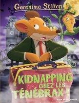 Kidnapping chez les Ténébrax !