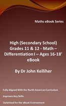 High (Secondary School) Grades 11 & 12 - Math –Differentiation I – Ages 16-18' eBook