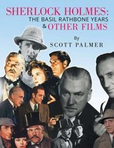 Sherlock Holmes: the Basil Rathbone Years & Other Films