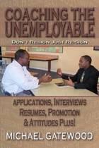 Coaching the Unemployable