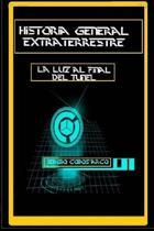 Historia General Extraterrestre