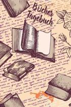 B�cher Tagebuch: Lesetagebuch zum Eintragen der gelesenen B�cher - B�cherbewertung dokumentieren im Vintage-Design