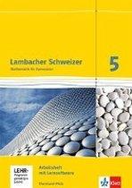 Lambacher Schweizer. 5. Schuljahr. Arbeitsheft plus Lösungsheft und Lernsoftware. Neubearbeitung. Rheinland-Pfalz