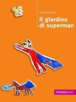 Il giardino di superman