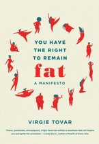 Boek cover You Have The Right To Remain Fat van Virgie Tovar (Onbekend)