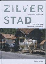 Zilverstad = Silvertown