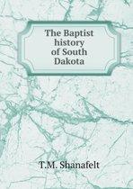 The Baptist History of South Dakota