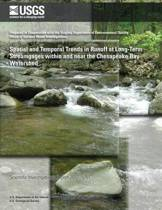 Spatial and Temporal Trends in Runoff at Long-Term Streamgages Within and Near the Chesapeake Bay Watershed