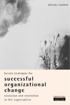 Kaizen Strategies for Successful Organizational Change