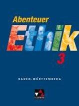 Abenteuer Ethik 3. Schülerband. Baden-Württemberg