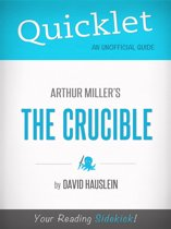 Quicklet on Arthur Miller's The Crucible