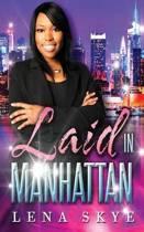 Laid in Manhattan