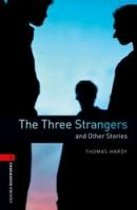 Oxford Bookworms Library 3: The Three Strangers and other Stories