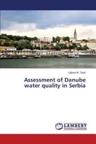 Assessment of Danube Water Quality in Serbia