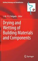 Drying and Wetting of Building Materials and Components