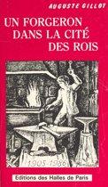 Un forgeron dans la cité des rois : Longjumeau, St-Denis