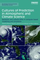 Cultures of Prediction in Atmospheric and Climate Science
