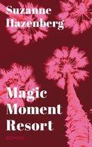 Magic Moment Resort