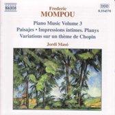 Mompou: Piano Music Vol.3