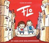 Flo / 1  De dagelijkse beslommeringen