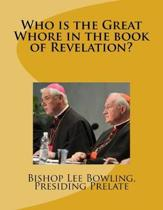 Who is the Great Whore in the book of Revelation?