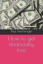 How to get financially free