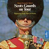 Regimental Band - Scots Guards On Tour