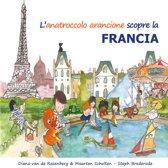 Omslag van 'L'anatrocolo arancione scopre la Francia'