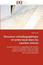 Structure Cristallographique Et Ordre Local Dans Les Couches Minces