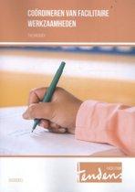 Omslag van 'Tendens Facilitair - Coördineren van facilitaire werkzaamheden Theorieboek'