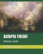 Astoria (1836)
