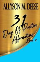 31 Days of Positive Affirmations Book 2