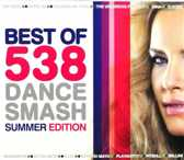 Best Of 538 Dance Smash - Summer Ed