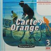 Carte Orange 3 Havo/Vwo livre de textes