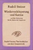 Wiederverkörperung und Karma und ihre Bedeutung für die Kultur der Gegenwart