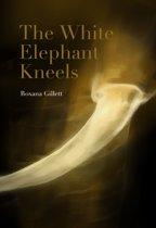 The White Elephant Kneels