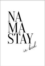 Namastay (70x100cm) - Tekst - Poster - Print - Wallified