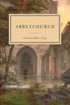 Abbeychurch: or, Self Control and Self Conceit
