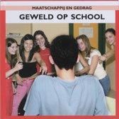 Maatschappij en gedrag - Geweld op school