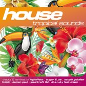 House: Tropical Sounds