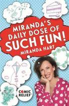 Miranda's Daily Dose of Such Fun!