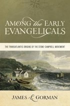 Among the Early Evangelicals