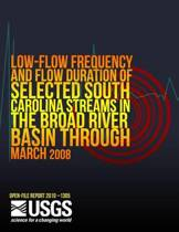 Low-Flow Frequency and Flow Duration of Selected South Carolina Streams in the Broad River Basin Through March 2008road River Basin Through March 2008