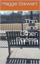 Thin and Other Poems