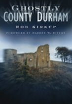 Ghostly County Durham