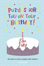 Puzzles for You on Your Birthday - 13th July