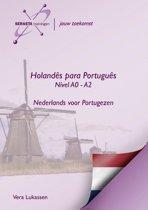 Holandes para Portugues Niveau A0 - A2 /Nível A0 - A2 Nederlands voor Portugezen