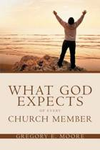 What God Expects of Every Church Member